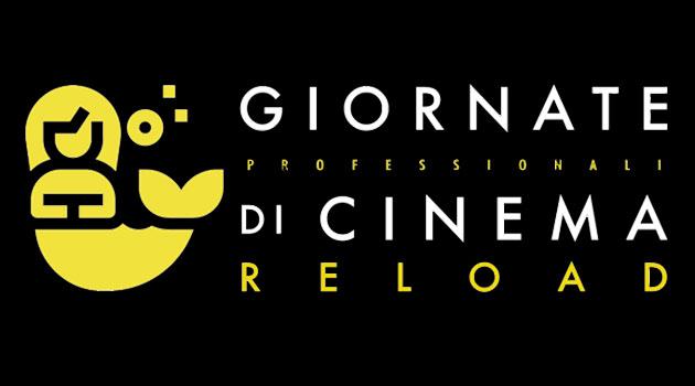 Giornate Professionali di cinema Reload, online dal 4 al 5 maggio